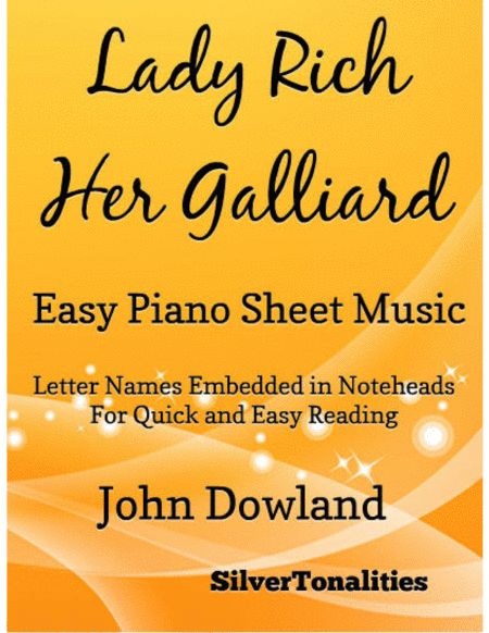 Lady Rich Her Galliard Easy Piano Sheet Music