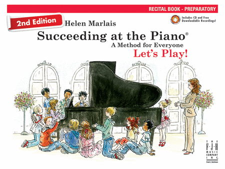 Succeeding at the Piano! Recital Book - Preparatory, with CD