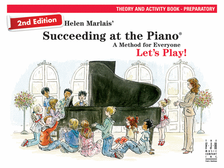 Succeeding at the Piano! Theory and Activity Book - Preparatory