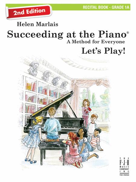 Succeeding at the Piano! Recital Book - Grade 1A, with CD