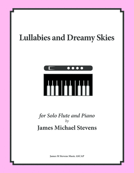 Lullabies and Dreamy Skies - FLUTE & PIANO