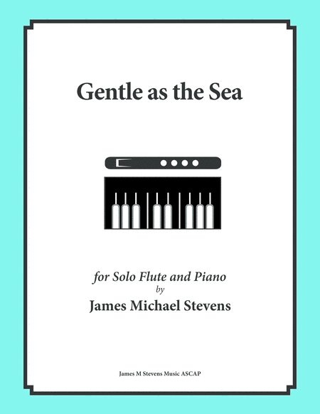 Gentle as the Sea - Flute & Piano
