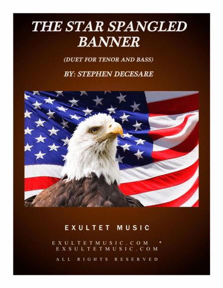 The Star Spangled Banner (Duet for Tenor and Bass solo)