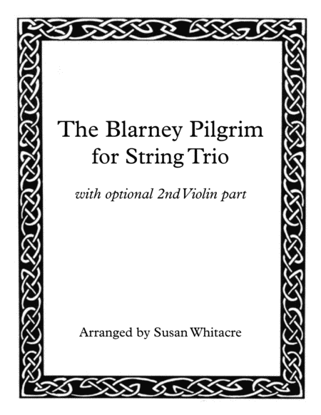 The Blarney Pilgrim for String Trio