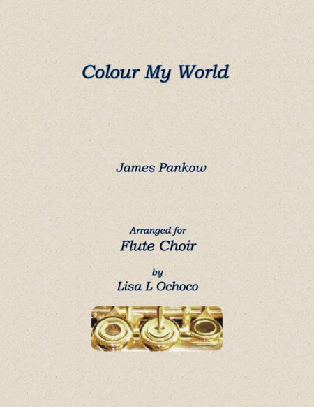 Colour My World for Flute Choir