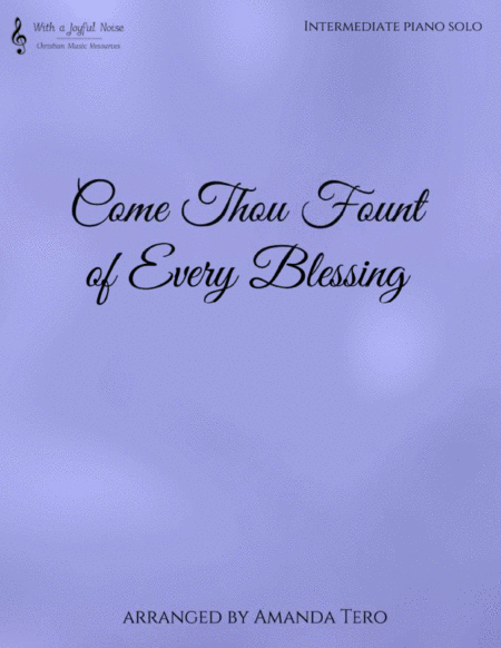 Come Thou Fount (of every blessing)