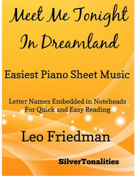 Meet Me Tonight in Dreamland Waltz Easiest Piano Sheet Music