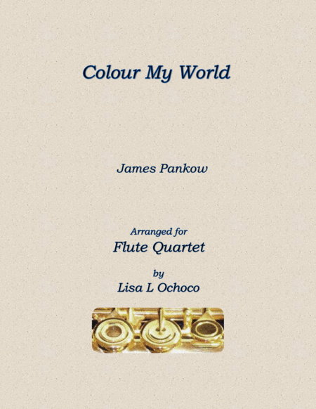 Colour My World for Flute Quartet
