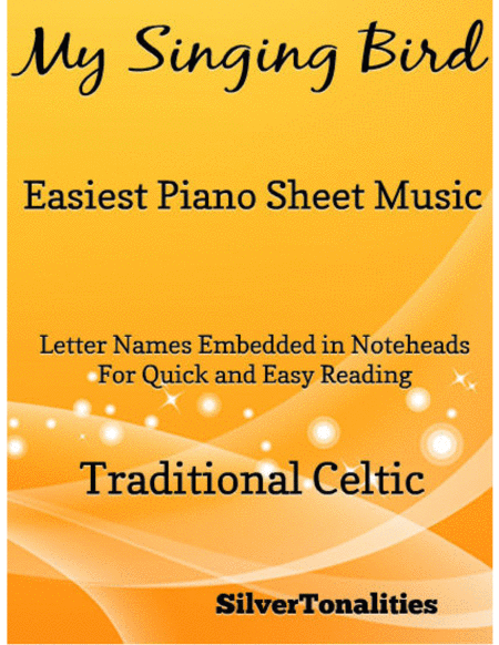 My Singing Bird Easiest Piano Sheet Music
