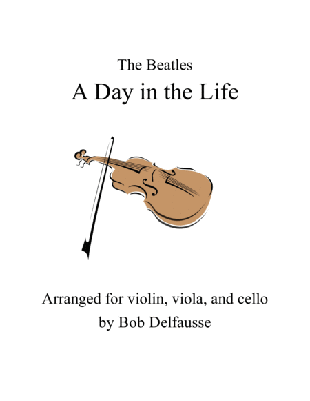 A Day In The Life, for string trio