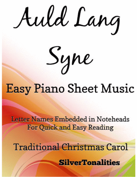 Auld Lang Syne Easy Piano Sheet Music