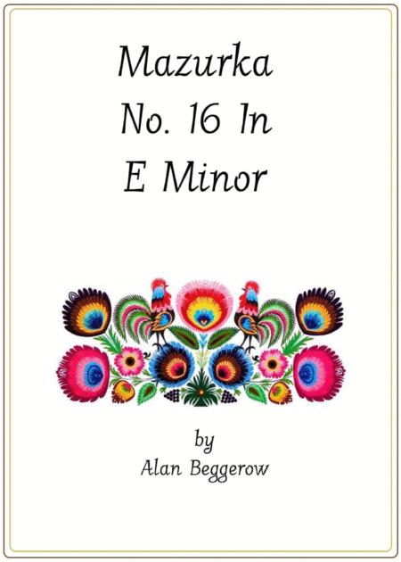 Mazurka No. 16 In E Minor