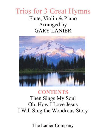 Trios for 3 GREAT HYMNS (Flute & Violin with Piano and Parts)
