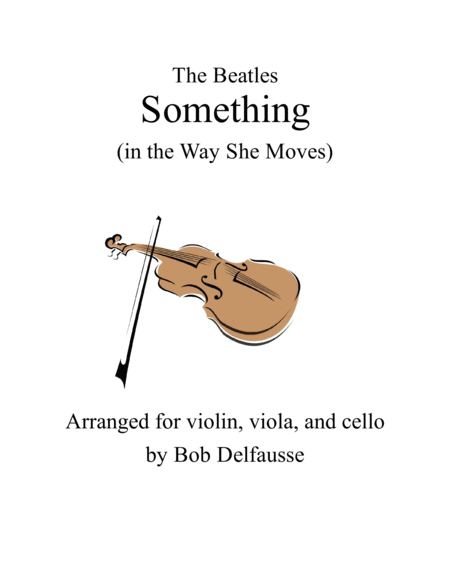 Something (in the Way She Moves) for string trio