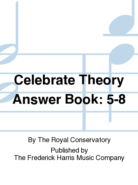 Celebrate Theory Answer Book: 5-8