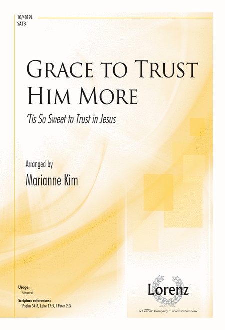 Grace to Trust Him More