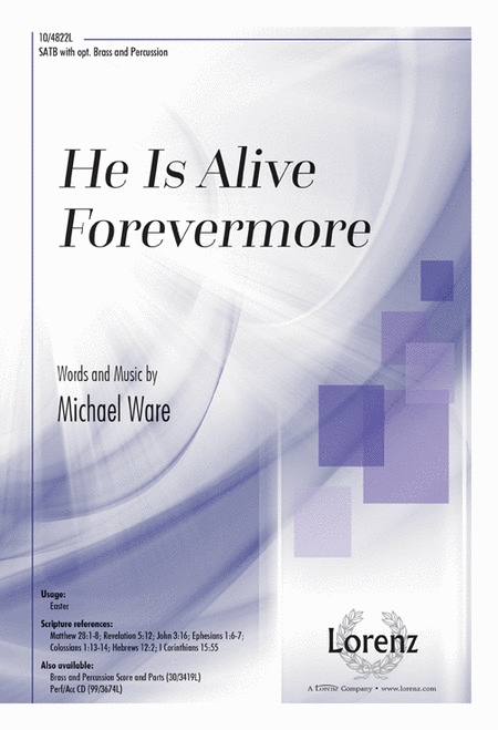 He Is Alive Forevermore