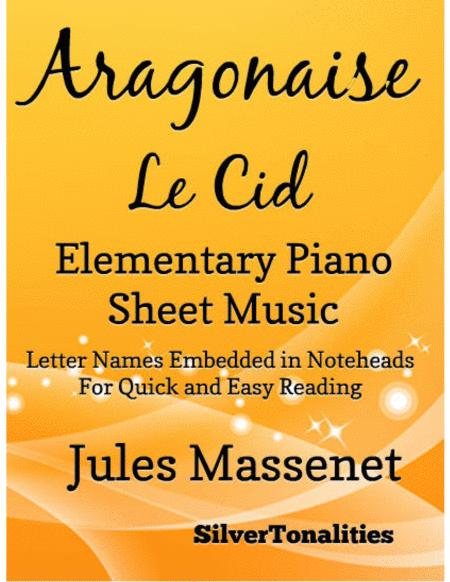 Aragonaise Le Cid Elementary Piano Sheet Music