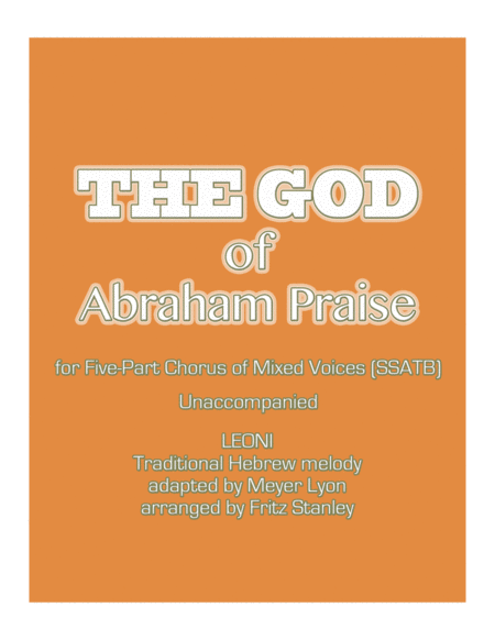 The GOD of Abraham Praise - SSATB A Cappella