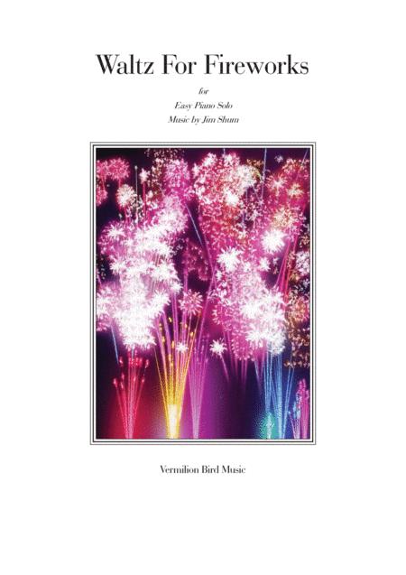 Waltz For Fireworks