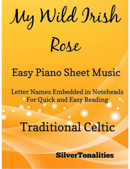 My Wild Irish Rose Easy Piano Sheet Music