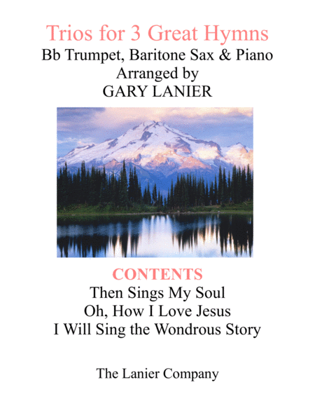 Trios for 3 GREAT HYMNS (Bb Trumpet & Baritone Sax with Piano and Parts)