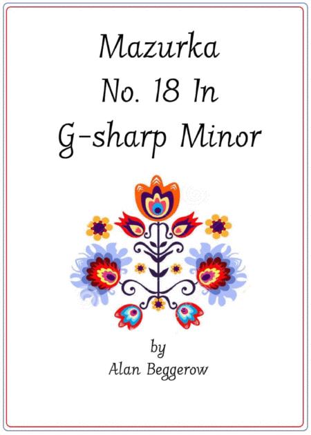 Mazurka No. 18 In G-sharp Minor