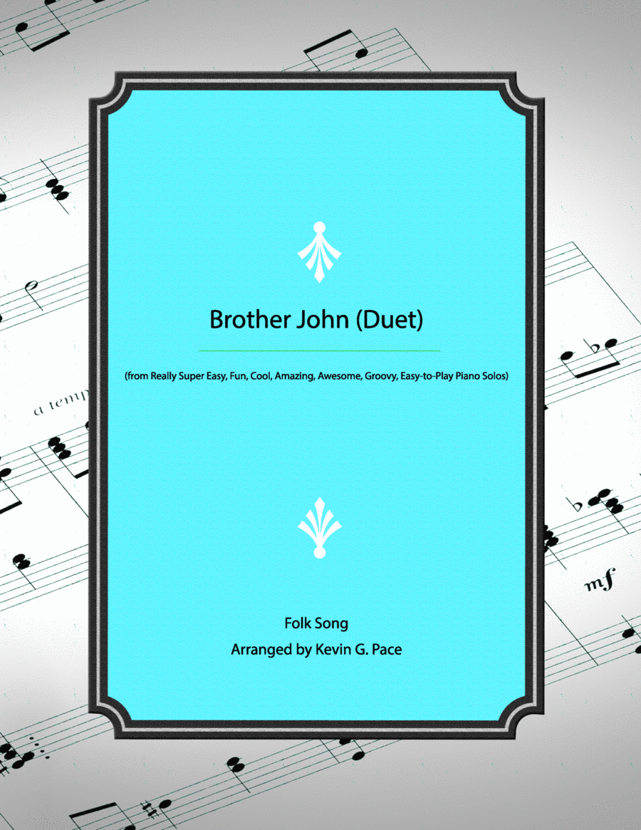 Brother John - easy piano duet