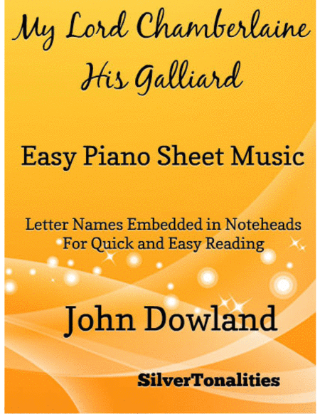 My Lord Chamberlaine His Galliard Easy Piano Sheet Music