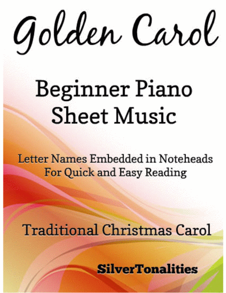 Golden Carol Beginner Piano Sheet Music