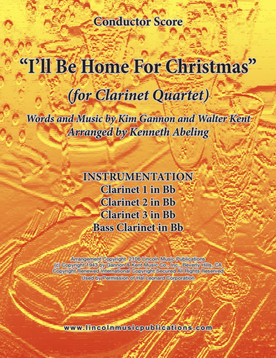 I'll Be Home For Christmas (for Clarinet Quartet)