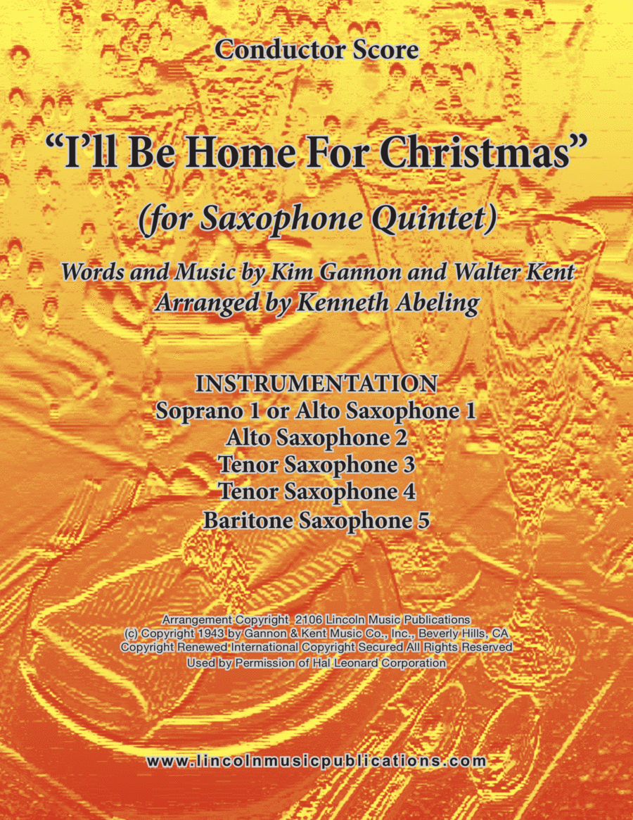 I'll Be Home For Christmas (for Saxophone Quintet SATTB or AATTB)