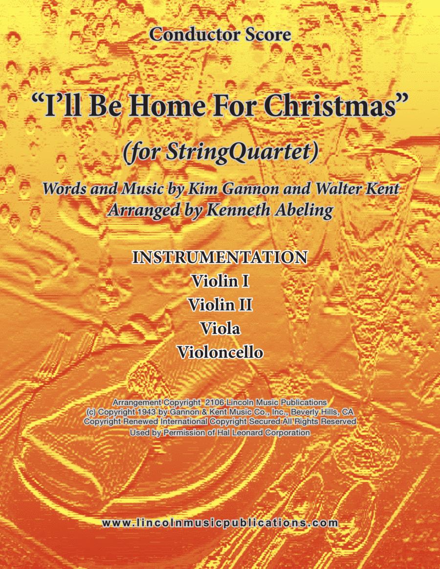I'll Be Home For Christmas (for String Quartet)