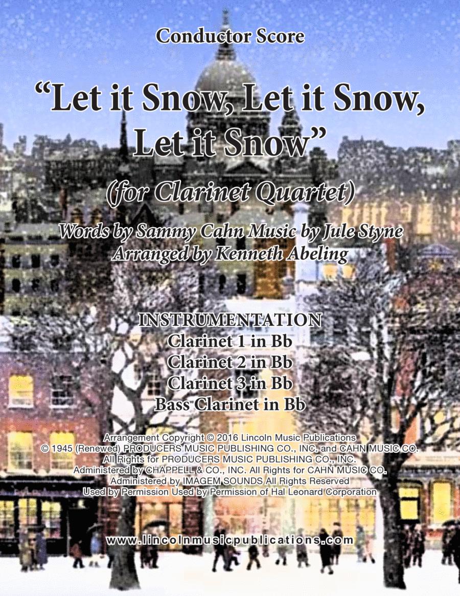 Let It Snow! Let It Snow! Let It Snow! (for Clarinet Quartet)