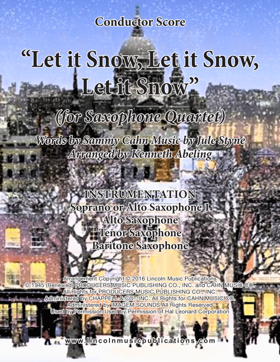 Let It Snow! Let It Snow! Let It Snow! (for Saxophone Quartet SATB or AATB)