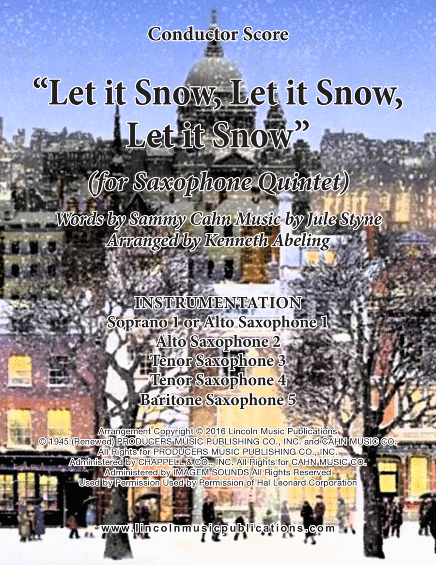 Let It Snow! Let It Snow! Let It Snow! (for Saxophone Quintet SATTB or AATTB)