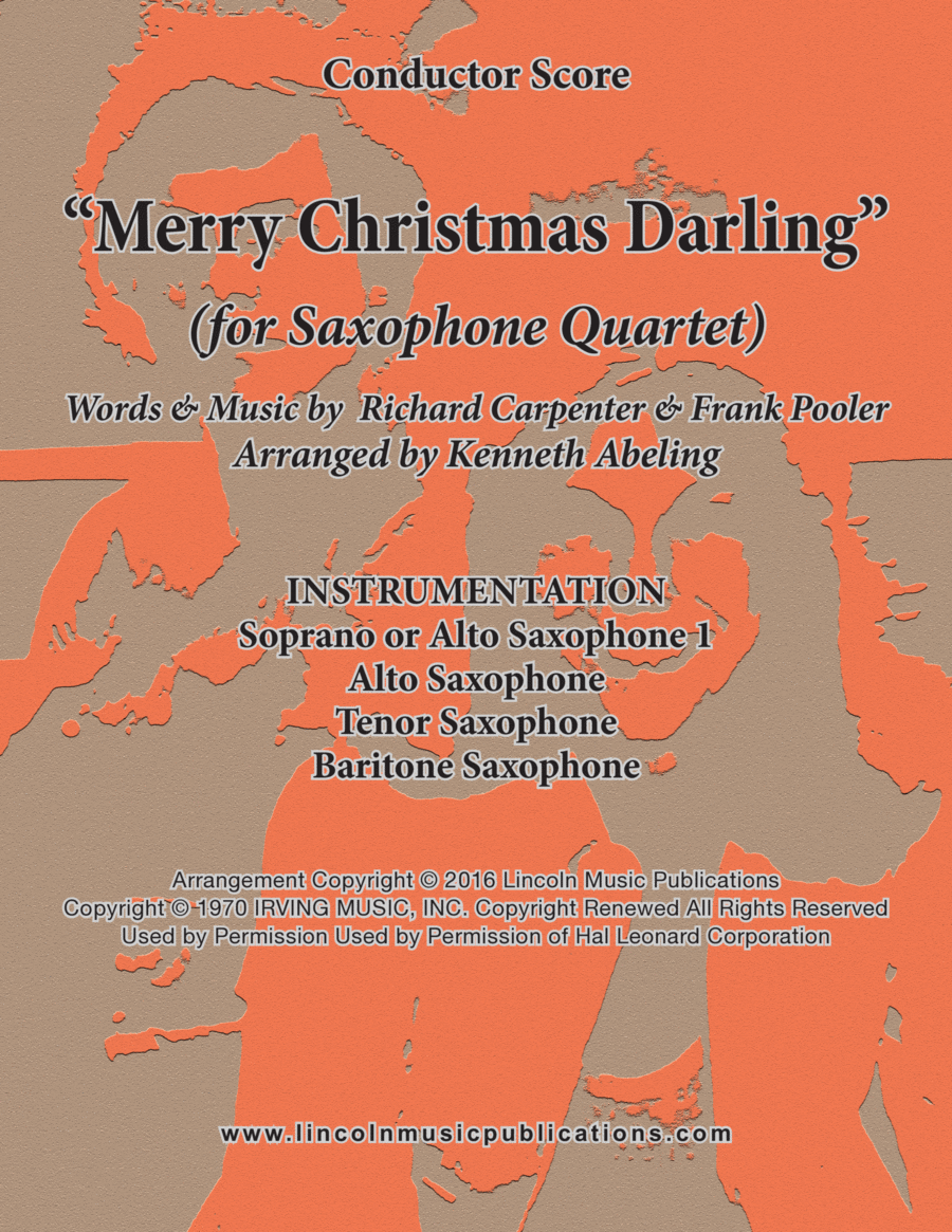 Merry Christmas, Darling (for Saxophone Quartet SATB or AATB)