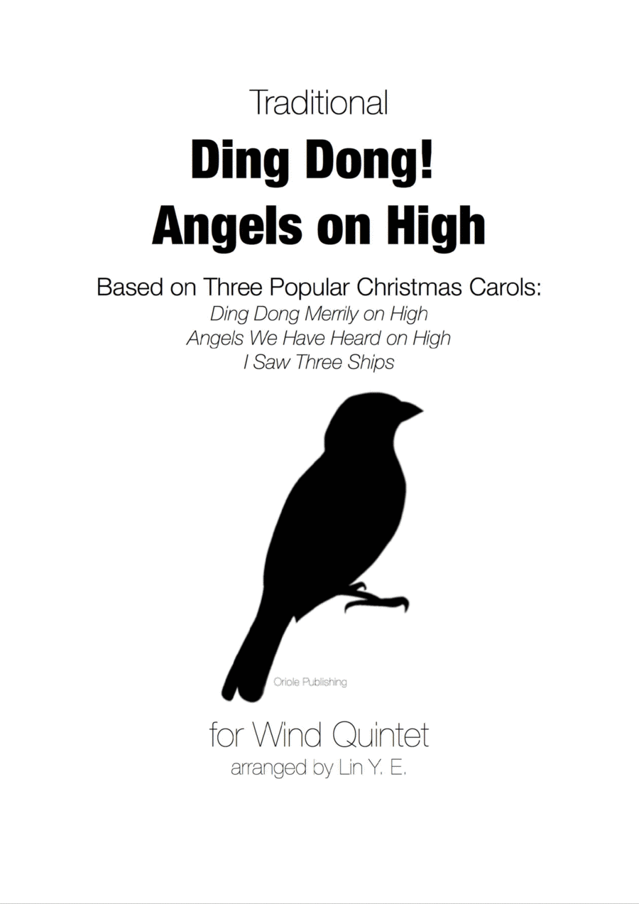 Ding Dong! Angels on High for Wind Quintet (Based on 3 Christmas Carols)
