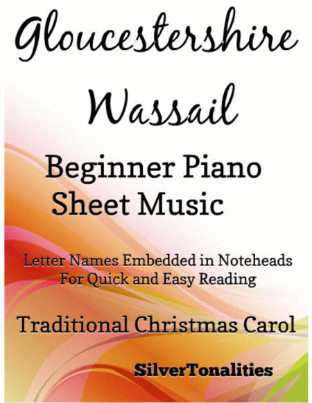Gloucestershire Wassail Beginner Piano Sheet Music