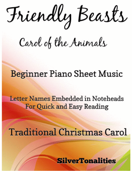 Friendly Beasts the Carol of the Animals Beginner Piano Sheet Music