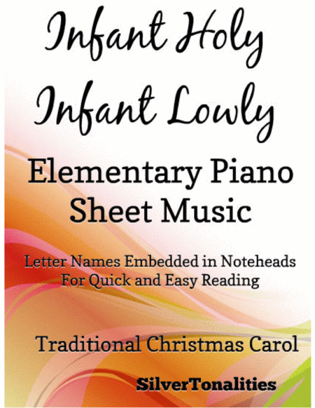 Infant Holy Infant Lowly Elementary Piano Sheet Music