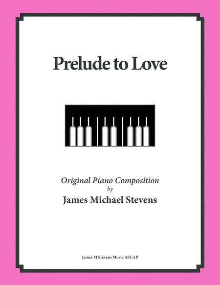 Prelude to Love (Romantic Piano)