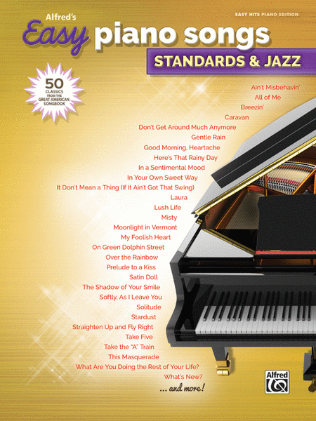 Alfred's Easy Piano Songs -- Standards & Jazz