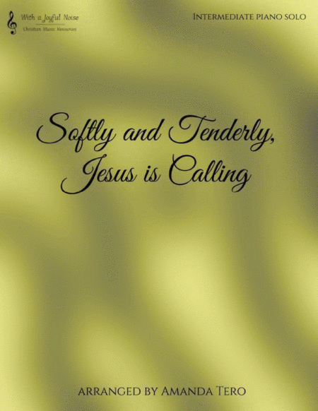 Softly and Tenderly (Jesus is Calling)