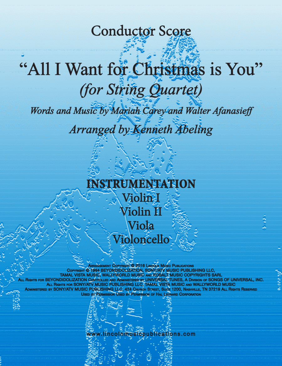 All I Want For Christmas Is You (for String Quartet)