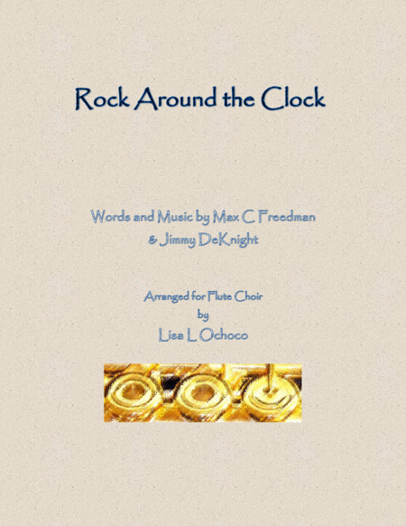 Rock Around The Clock for Flute Choir