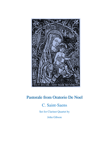 Pastorale from Oratorio De Noel for Clarinet Quartet