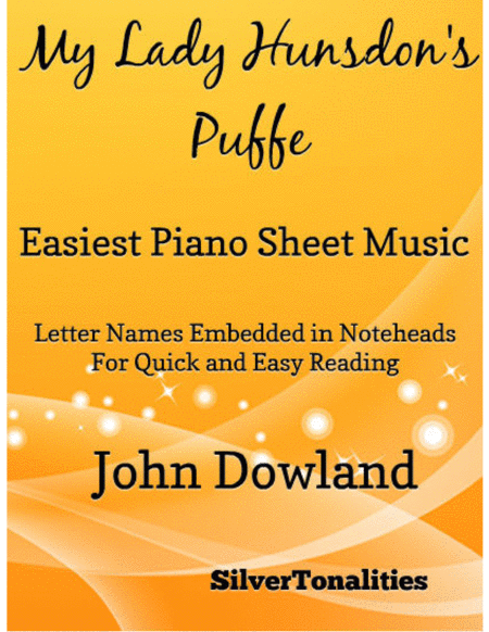 My Lady Hunsdon's Puffe Easiest Piano Sheet Music