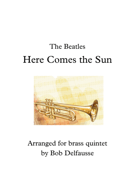 Here Comes The Sun, for brass quintet