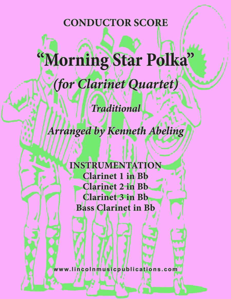 Morning Star Polka (for Clarinet Quartet)